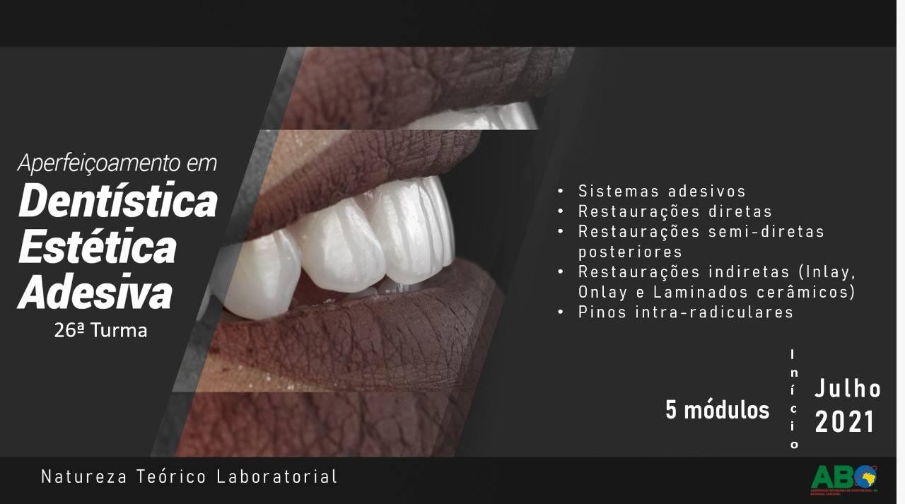 Dentística Estética e Adesiva